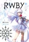 RWBY Official Manga Anthology Vol 2