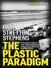 The Plastic Paradigm