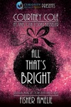All Thats Bright A Romantic Holiday Collection