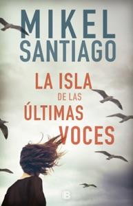 La isla de las últimas voces Book Cover