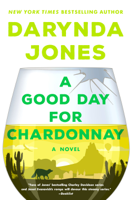 Download and Read Online A Good Day for Chardonnay