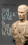The Gallic War  The Civil War