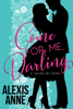 Alexis Anne - Come For Me, Darling  artwork