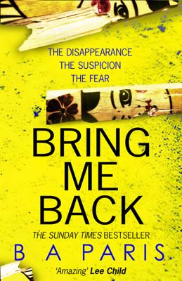B A Paris - Bring Me Back book
