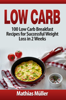 Mathias MГјller - Low Carb: 100 Low Carb Breakfast Recipes for Successful Weight Loss in 2 Weeks  arte