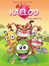 Kaeloo - Tome 1
