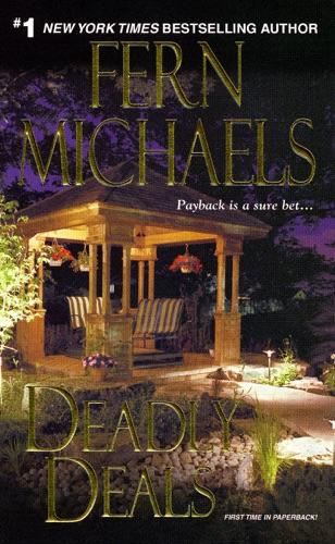 Fern Michaels - Deadly Deals