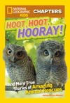 National Geographic Kids Chapters Hoot Hoot Hooray
