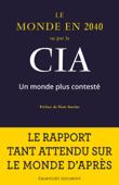 Le Monde en 2040 vu par la CIA Book Cover