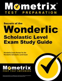 Secrets of the Wonderlic Scholastic Level Exam Study Guide