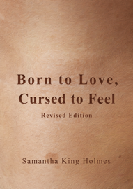 Born to Love, Cursed to Feel Revised Edition