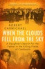 When The Clouds Fell From The Sky