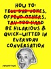 How To Be Hilarious and Quick-Witted in Everyday Conversation