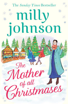 Milly Johnson - The Mother of All Christmases book