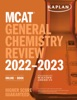 MCAT General Chemistry Review 2022-2023