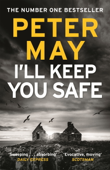 I'll Keep You Safe - Peter May Cover Art