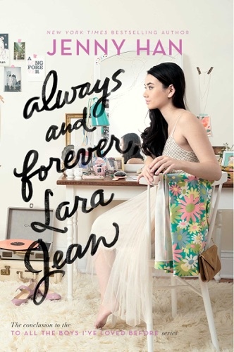 Jenny Han - Always and Forever, Lara Jean