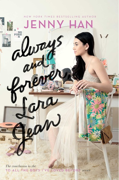 Always and Forever, Lara Jean - Jenny Han book cover