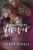 LeAnn Ashers - Protecting His Forever bild
