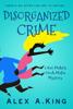 Alex A. King - Disorganized Crime artwork
