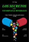 Los Secretos sobre Vitaminas y Minerales Book Cover
