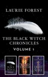 The Black Witch Chronicles Volume 1