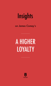 Insights on James Comey's A Higher Loyalty