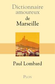 Dictionnaire amoureux de Marseille