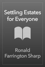 Settling Estates For Everyone