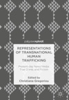 Representations Of Transnational Human Trafficking