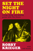 Robby Krieger - Set the Night on Fire artwork