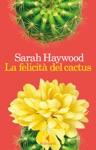 La Felicit Del Cactus