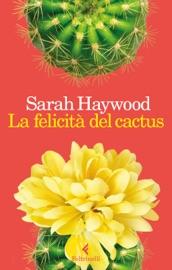La felicità del cactus PDF Download