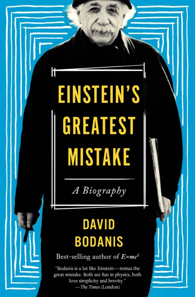 Einstein's Greatest Mistake - David Bodanis book cover