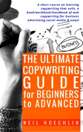 THE ULTIMATE COPYWRITING GUIDE FOR BEGINNERS TO ADVANCED