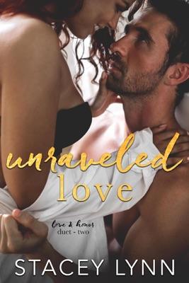 Unraveled Love