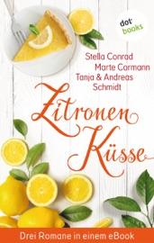 Download Zitronenküsse - Drei Romane in einem eBook