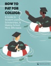 How To Pay For College A Guide To Student Loans Scholarships And Making School Affordable