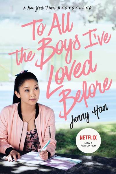 To All the Boys I've Loved Before - Jenny Han book cover
