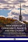 New Views Of Christianity Society And The Church