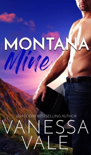 Vanessa Vale - Montana Mine
