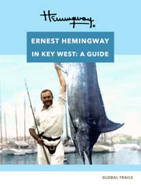 HEMINGWAY IN KEY WEST