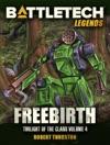BattleTech Legends Freebirth Twilight Of The Clans 4