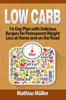 Mathias Müller - Low Carb: 14-Day Plan with Delicious Recipes for Permanent Weight Loss at Home and on the Road  arte