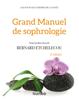 Bernard Etchelecou - Grand manuel de sophrologie - 2e éd. Grafik