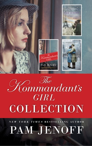 Pam Jenoff - The Kommandant's Girl Collection