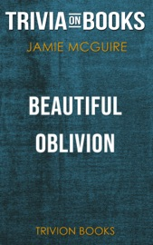 Beautiful Oblivion By Jamie Mcguire Trivia On Books
