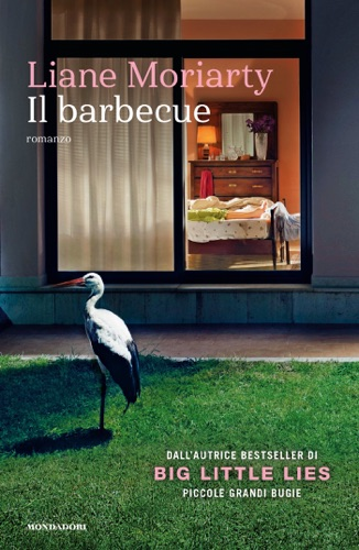 Liane Moriarty - Il barbecue
