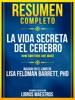 Resumen Completo: La Vida Secreta Del Cerebro (How Emotions Are Made) - Basado En El Libro De Lisa Feldman Barrett, Phd