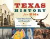 Texas History For Kids